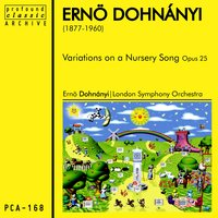 Variations on a Nursery Song — London Symphony Orchestra (LSO), Lawrance Collingwood, Ernö Dohnányi, Ernö Dohnányi|London Symphony Orchestra
