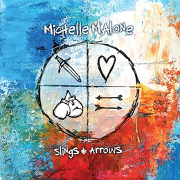 Slings & Arrows — Michelle Malone