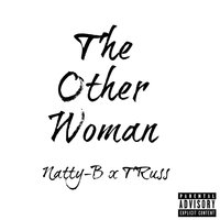 The Other Woman — Natty-B