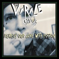 Remedy Our Love with Potion — The Virile One's