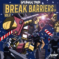 Break Barriers, Vol. 2 — Yungg Trip