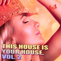 This House Is Your House, Vol. 2 — сборник