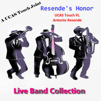 Resende's Honor — UCAS Touch, Antonio Resende