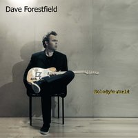 Nobody's World — Dave Forestfield