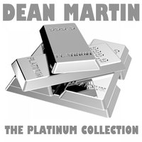 The Platinum Collection: Dean Martin — сборник