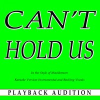Can't Hold Us (In the Style of Macklemore) — Playback Audition