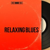 Relaxing Blues — сборник