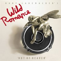 Out of Heaven — Dany Lademacher's Wild Romance