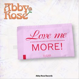 Love Me More — Abby Rose