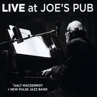 Live at Joe's Pub — Galt MacDermot