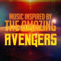 Music Inspired by the Amazing Avengers — сборник