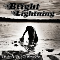 Taking a Vacation from Me — Bright Lightning