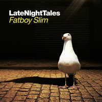 Late Night Tales: Fatboy Slim — Fatboy Slim