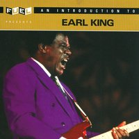 An Introduction To Earl King — Earl King