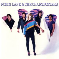 Robin Lane & The Chartbusters — Robin Lane & The Chartbusters