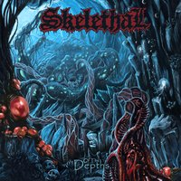 Of the Depths… — Skelethal