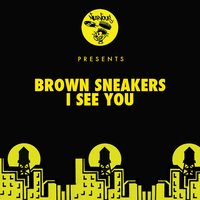 I See You — Brown Sneakers