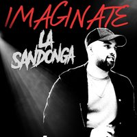 Imaginate — La Sandonga