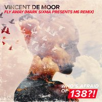Fly Away — Vincent De Moor