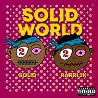 Solid World — Rarri 2K, Lil Solid