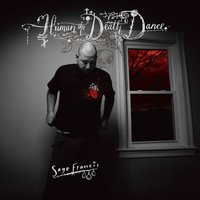 Human The Death Dance — Sage Francis
