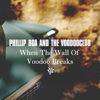 When the Wall of Voodoo Breaks — Phillip Boa & The VoodooClub