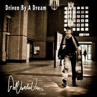Driven by a Dream — Ad Vanderveen