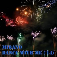 Dance with Me ('14) — Mirano