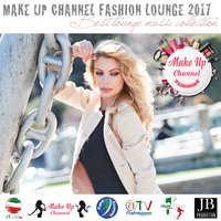 Make up Channel Fashion Lounge 2017 — Fly Project