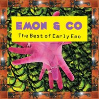 The Best of Early Emo — Emon & Co