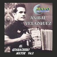 Guarachero Mayor, Vol. 2 — Anibal Velásquez