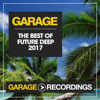 The Best Of Future Deep 2017 — сборник