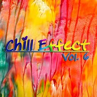Chill Effect, Vol. 6 — сборник