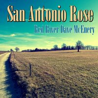 San Antonio Rose — Red Rover Dave McEvery