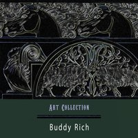 Art Collection — Buddy Rich