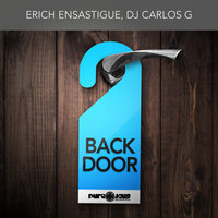 Back Door — Erich Ensastigue
