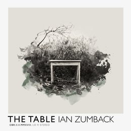 The Table — Ian Zumback