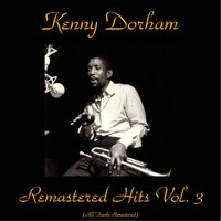 Remastered Hits Vol, 3 — Kenny Dorham