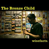 The Bronze Child — Wisefacts.