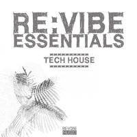 Re:Vibe Essentials - Tech House, Vol. 1 — сборник