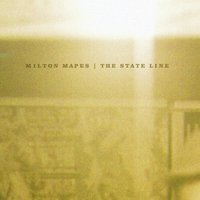 The State Line — Milton Mapes