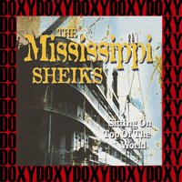 Sitting On Top Of The World, the Best Recordings — Mississippi Sheiks