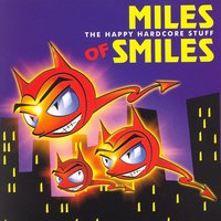 Miles of Smiles (The Happy Hardcore Stuff) — сборник