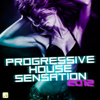 Progressive House Sensation 2012 — сборник