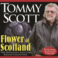 Flower of Scotland — Tommy Scott
