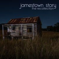 The Recollection — Jamestown Story