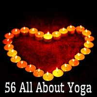 56 All About Yoga — Lullabies for Deep Meditation