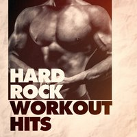 Hard Rock Workout Hits — Running Hits, Crossfit Junkies, Tabata Music for Workout