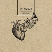 Love and Work — Nigel Stonier