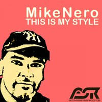 This Is My Style — Mike Nero